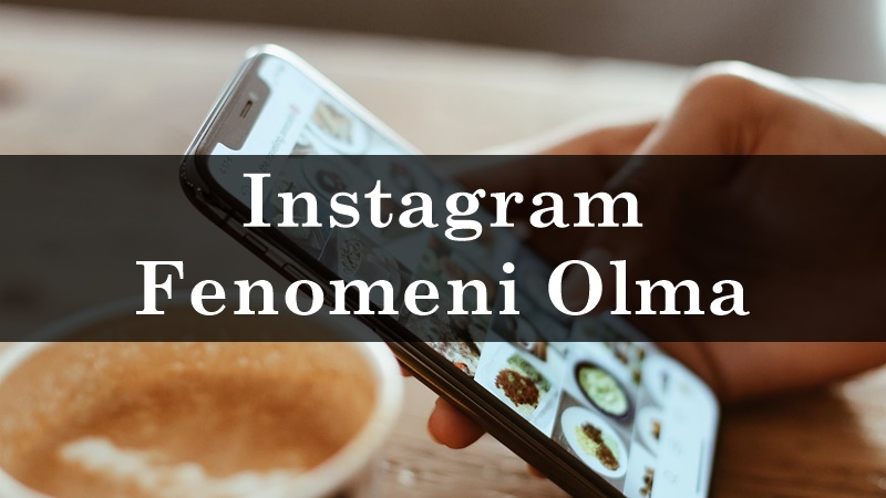 instagram fenomeni