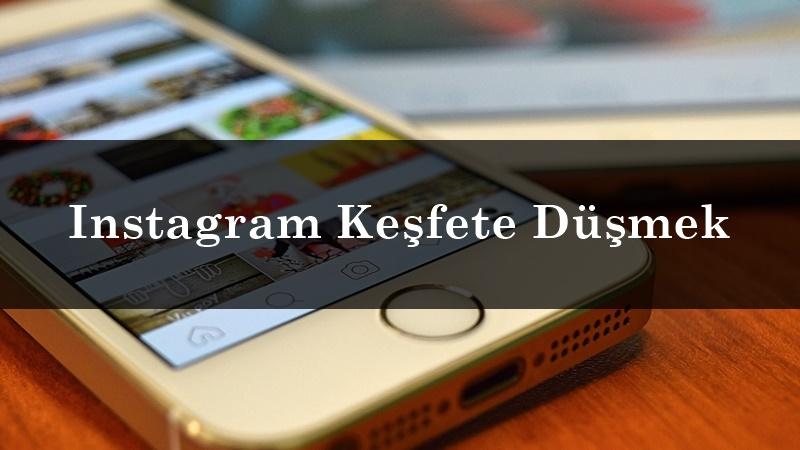 Instagram Keşfete Düşmek İçin Ne Yapmak Gerekir?