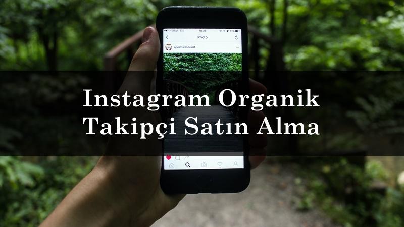 Instagram Organik Takipçi Satın Alma İşlemiyle Hızlı Dönüşler Alın