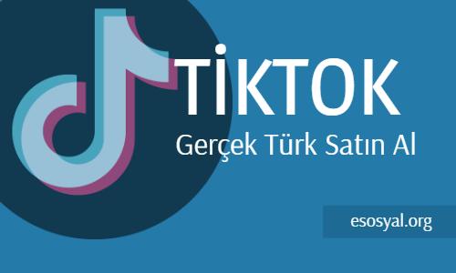 tiktok gerçek türk takipçi satın al